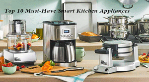 Top 10 Must-Have Smart Kitchen Appliances at ShoppingTime